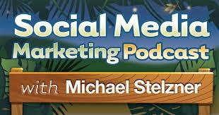 social media examiner's podcast